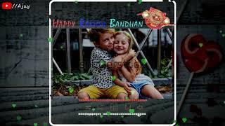 mp4 raksha bandhan status