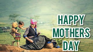 Mother's day status video download: 12th May 2019