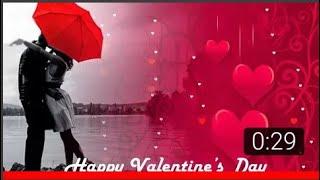 Valentine Day 2019 Whatsapp Status Video Download