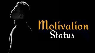 Inspirational Video Status 2018 Motivational Whatsapp Status